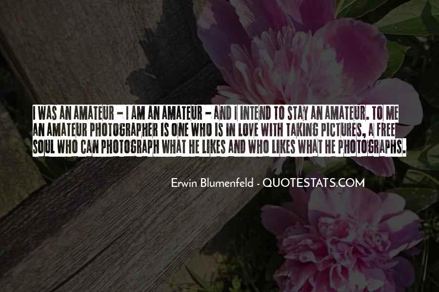 Erwin Blumenfeld Quotes #67143