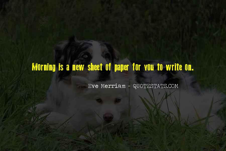 Eve Merriam Quotes #1326047