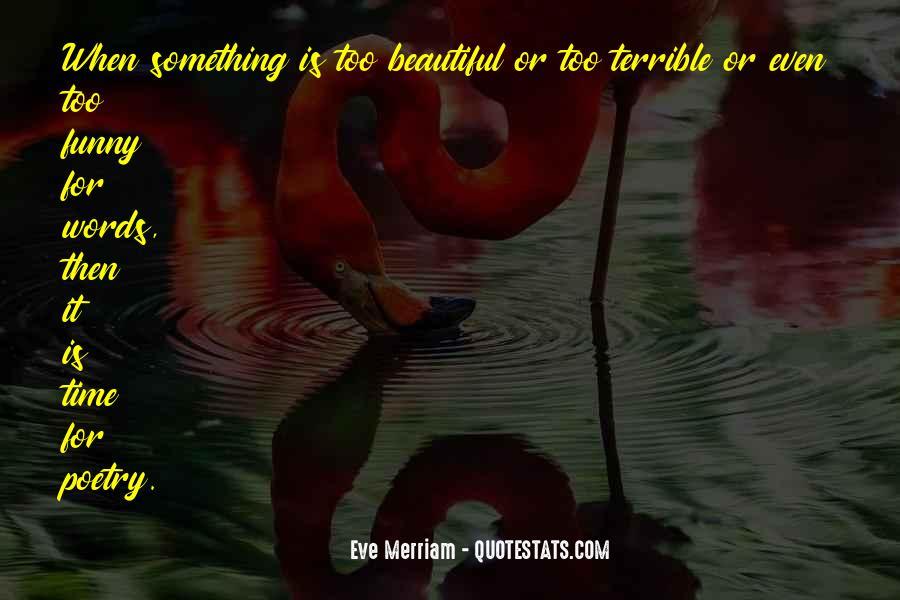 Eve Merriam Quotes #1364287