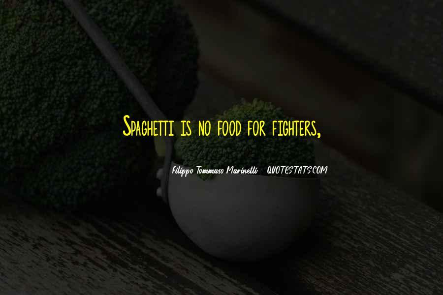 F T Marinetti Quotes #1442151