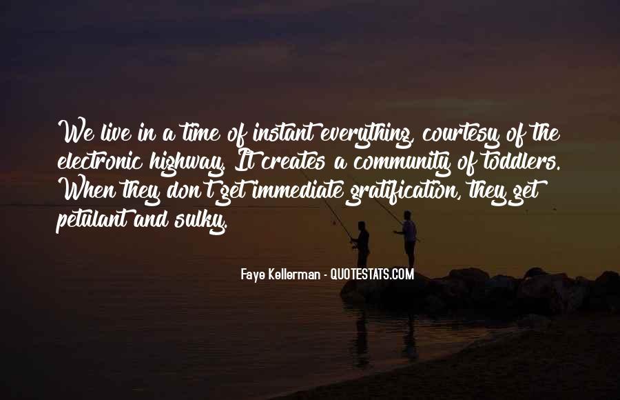 Faye Kellerman Quotes #1764816