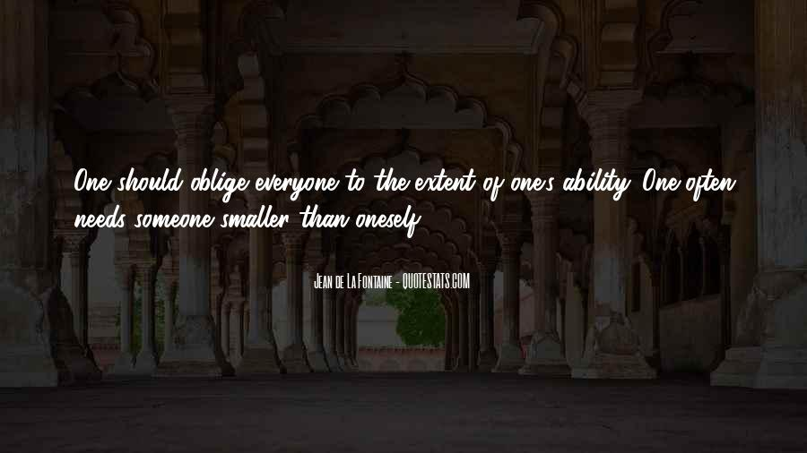 Quotes About Everyone Needs Someone #167561