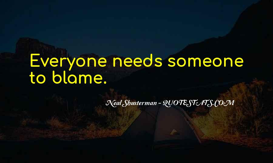 Quotes About Everyone Needs Someone #265524