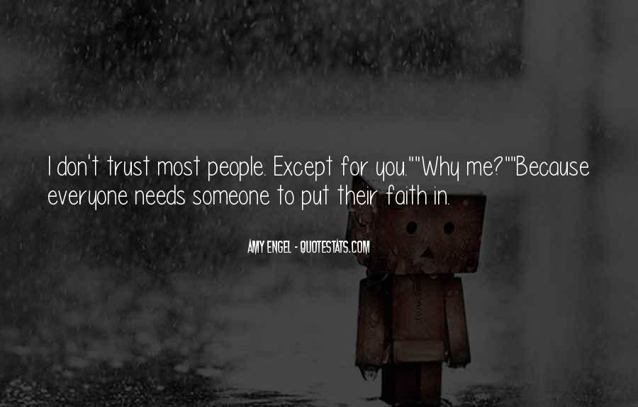 Quotes About Everyone Needs Someone #765541