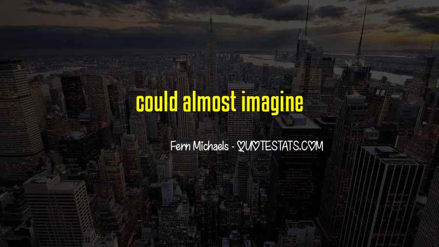 Fern Michaels Quotes #1801910