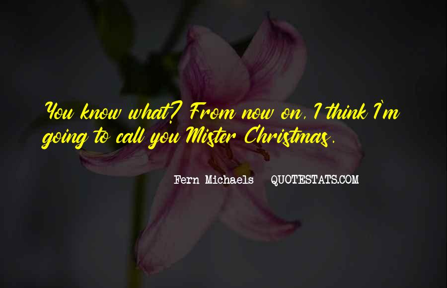 Fern Michaels Quotes #680502