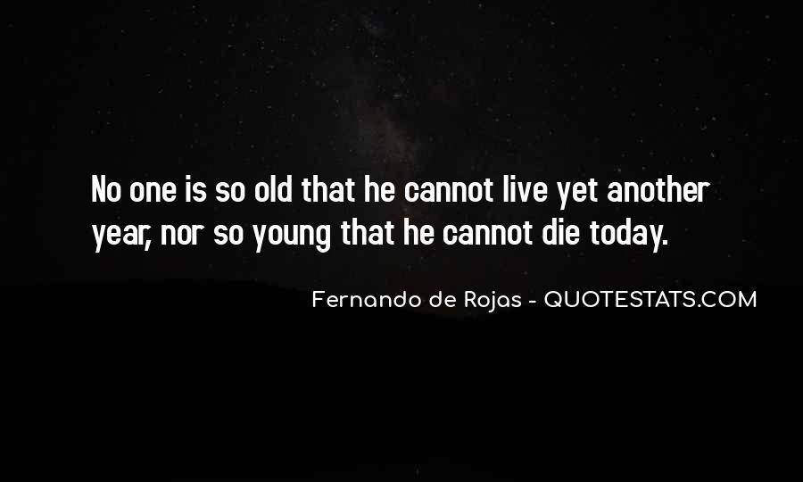 Fernando De Rojas Quotes #1126369