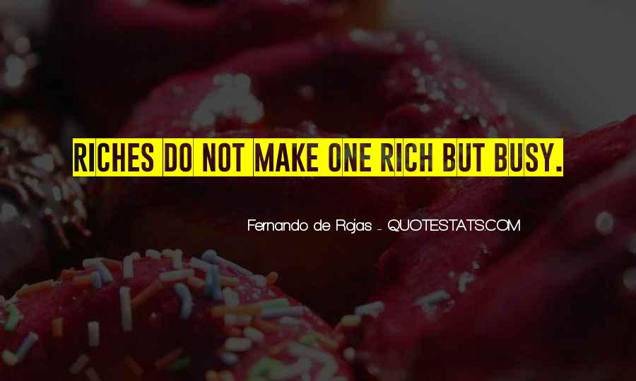 Fernando De Rojas Quotes #1873172