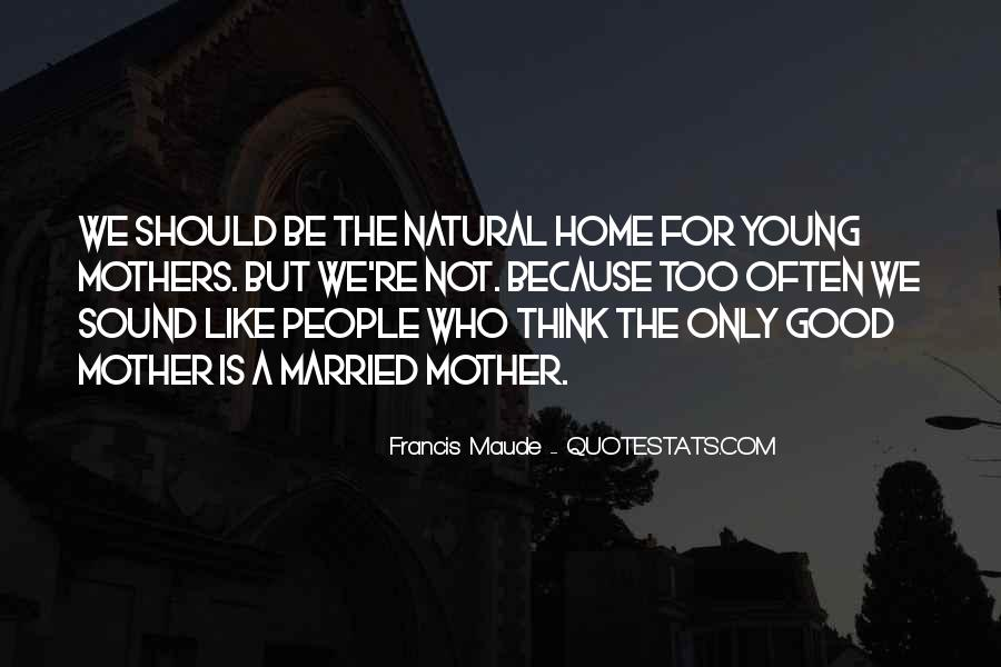 Francis Maude Quotes #1235520