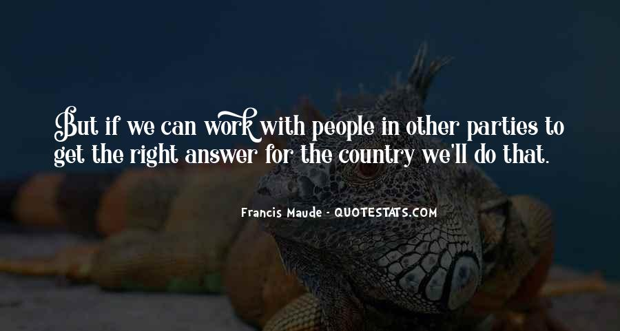 Francis Maude Quotes #1635258