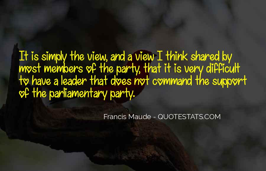 Francis Maude Quotes #1711479