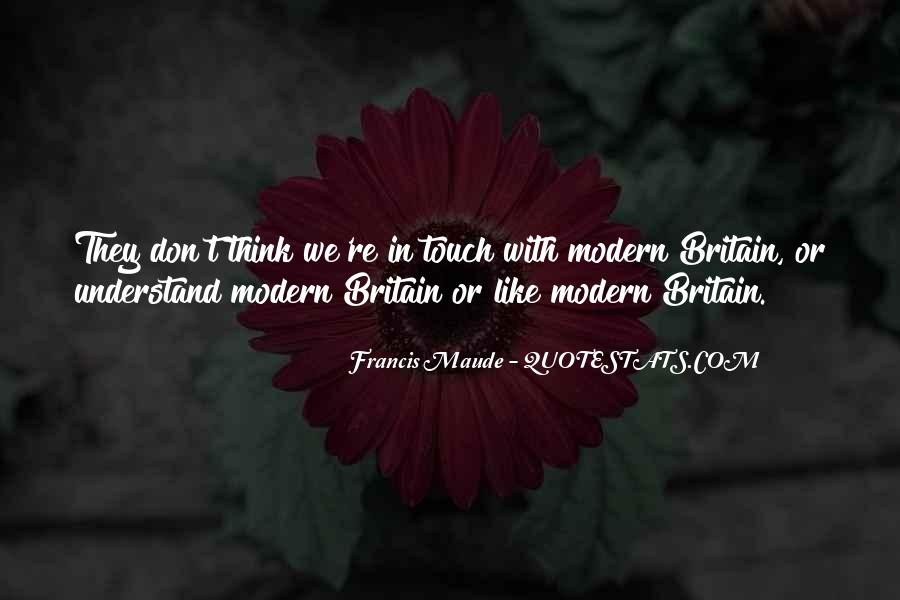 Francis Maude Quotes #183680