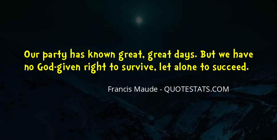 Francis Maude Quotes #984517