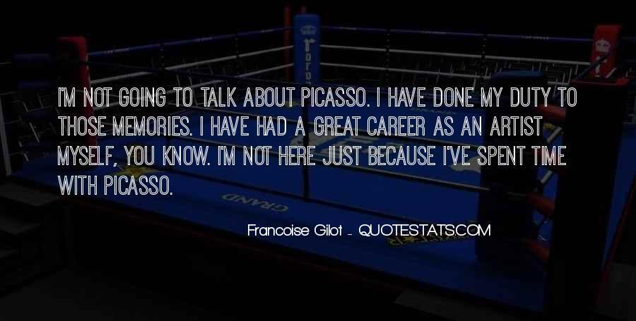 Francoise Gilot Quotes #169529