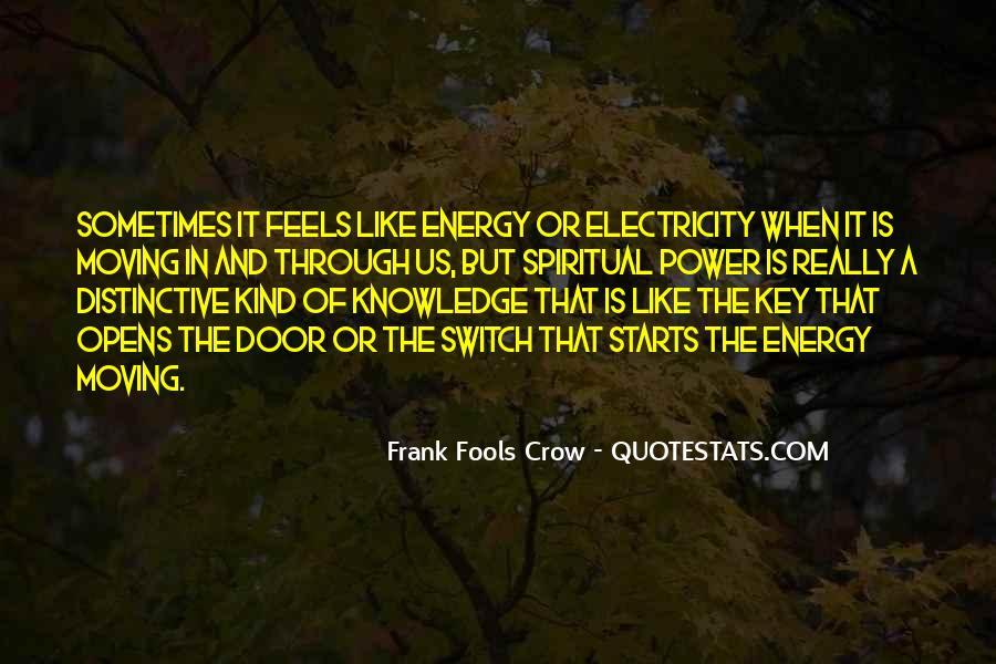 Frank Fools Crow Quotes #1190009