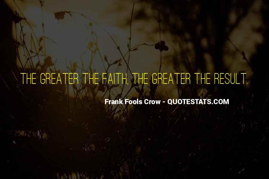Frank Fools Crow Quotes #1192409