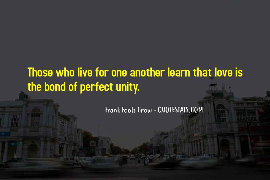 Frank Fools Crow Quotes #292539