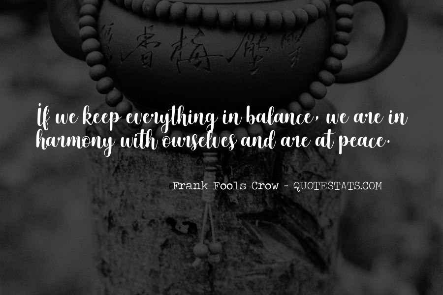 Frank Fools Crow Quotes #901504