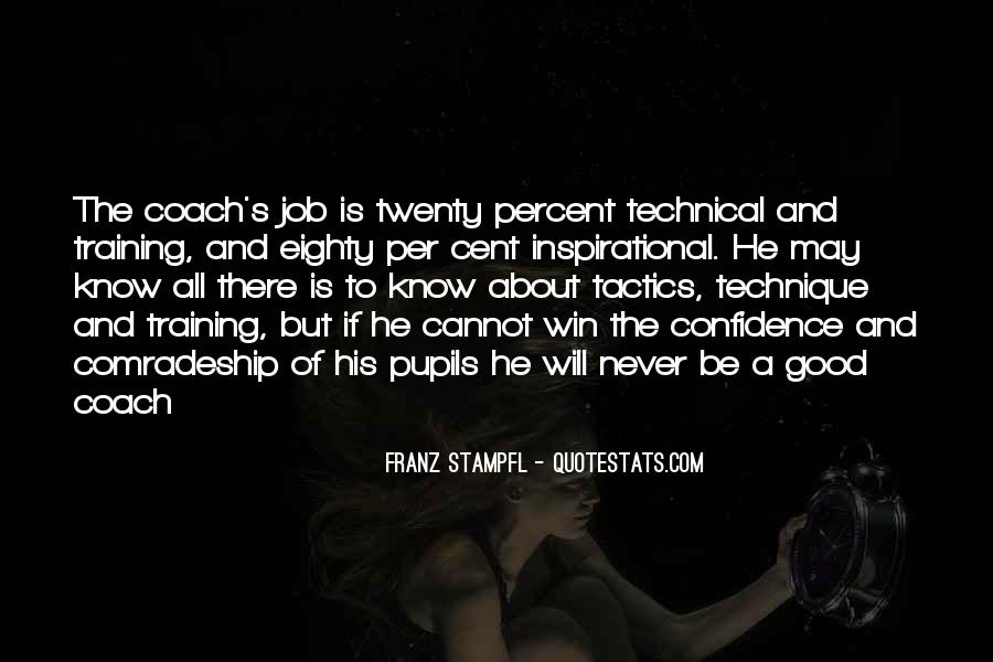 Franz Stampfl Quotes #610981