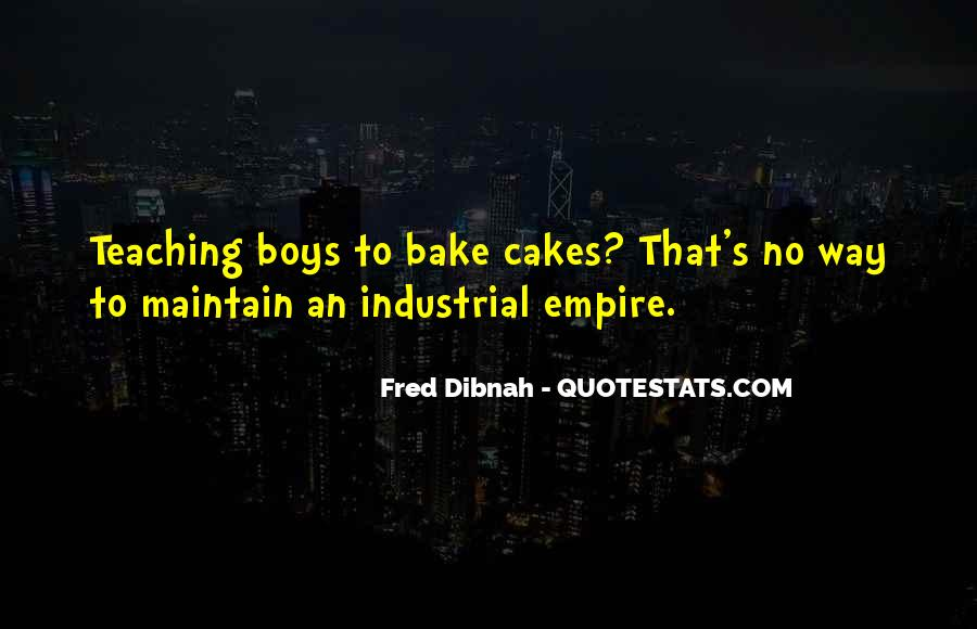 Fred Dibnah Quotes #688056