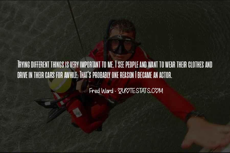 Fred Ward Quotes #1319523