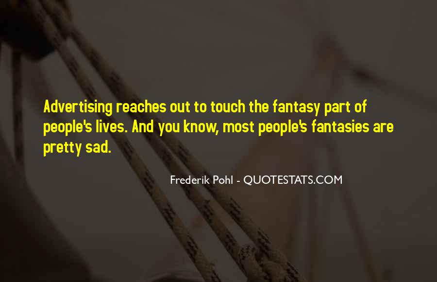 Frederik Pohl Quotes #1631857