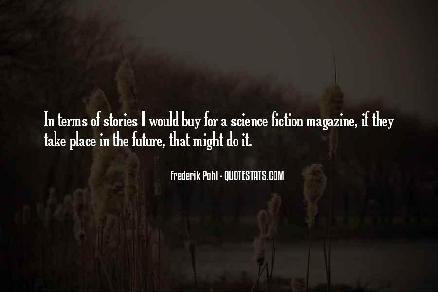 Frederik Pohl Quotes #248384