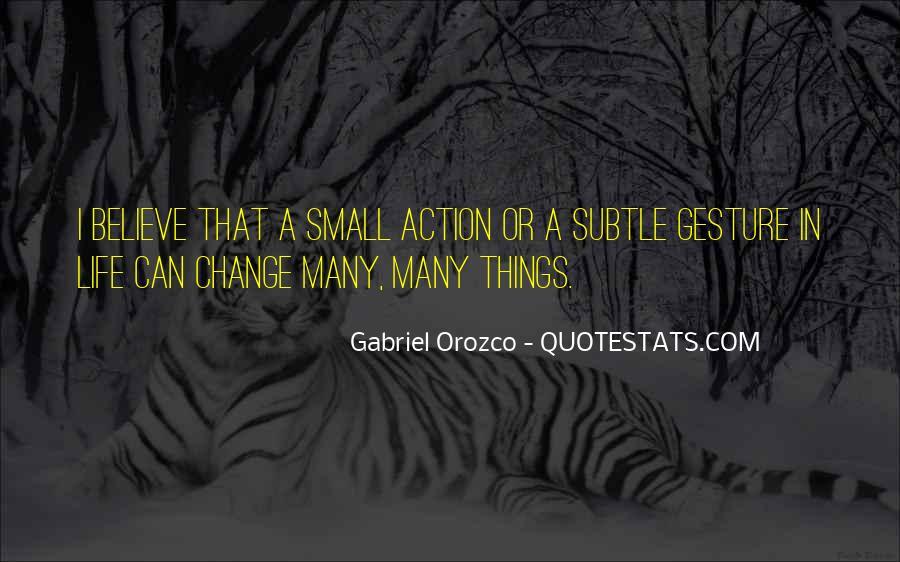 Gabriel Orozco Quotes #1330199