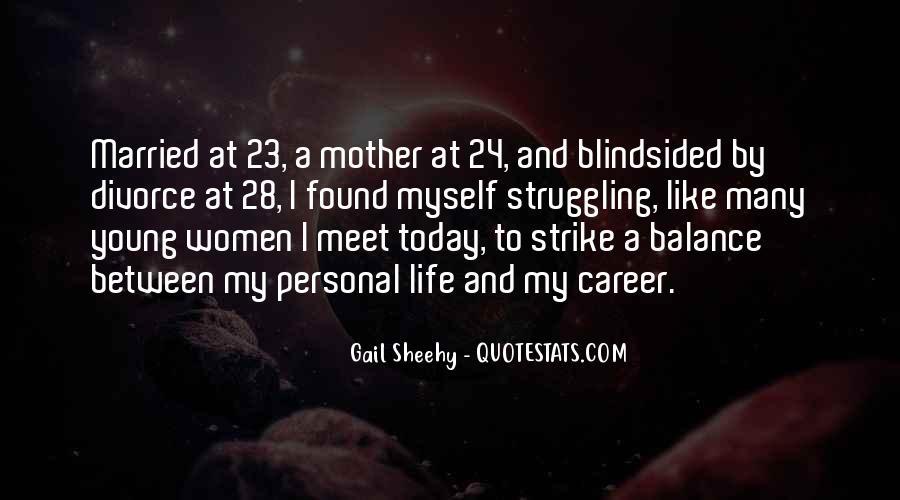 Gail Sheehy Quotes #1194396
