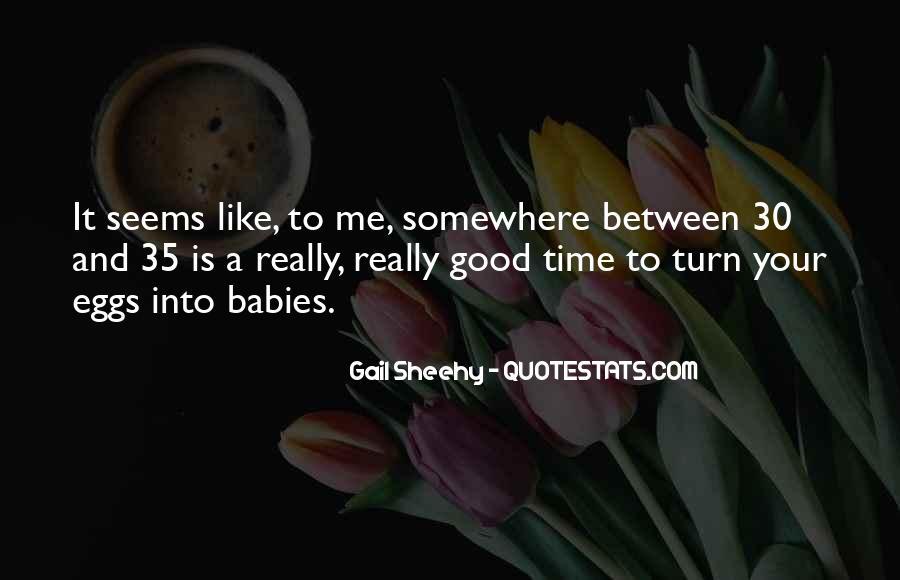 Gail Sheehy Quotes #418524