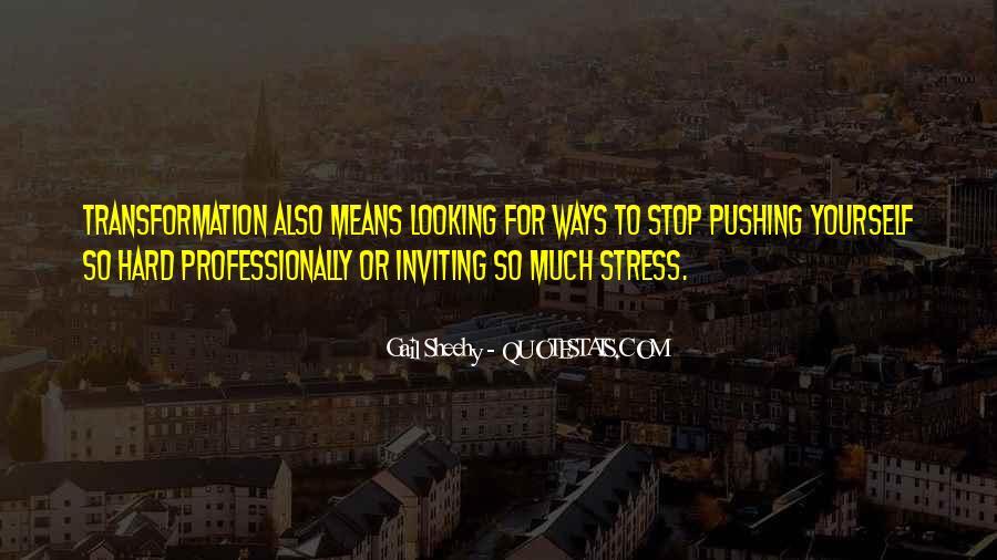 Gail Sheehy Quotes #493569
