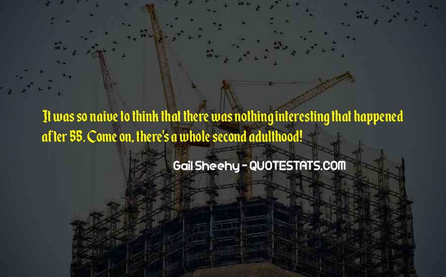 Gail Sheehy Quotes #901419