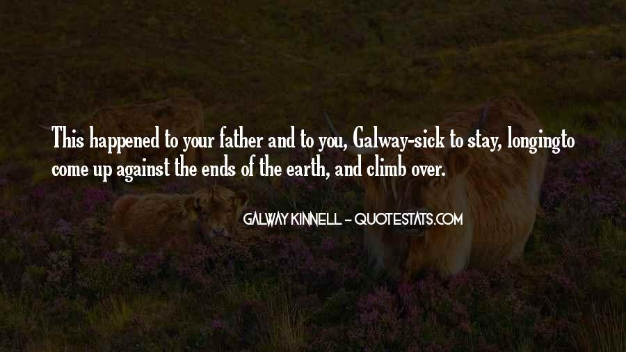 Galway Kinnell Quotes #1302392