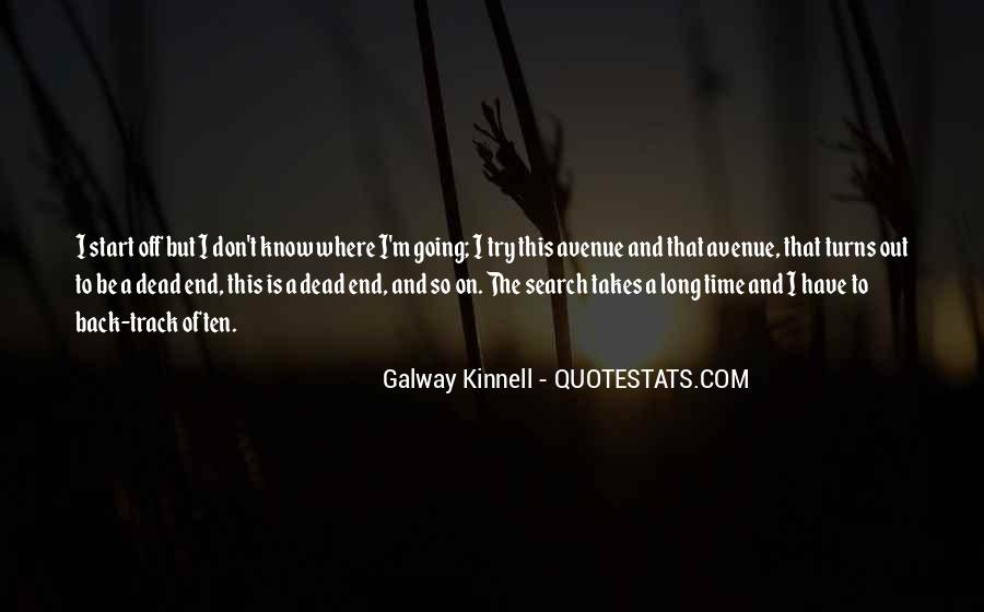 Galway Kinnell Quotes #1684814