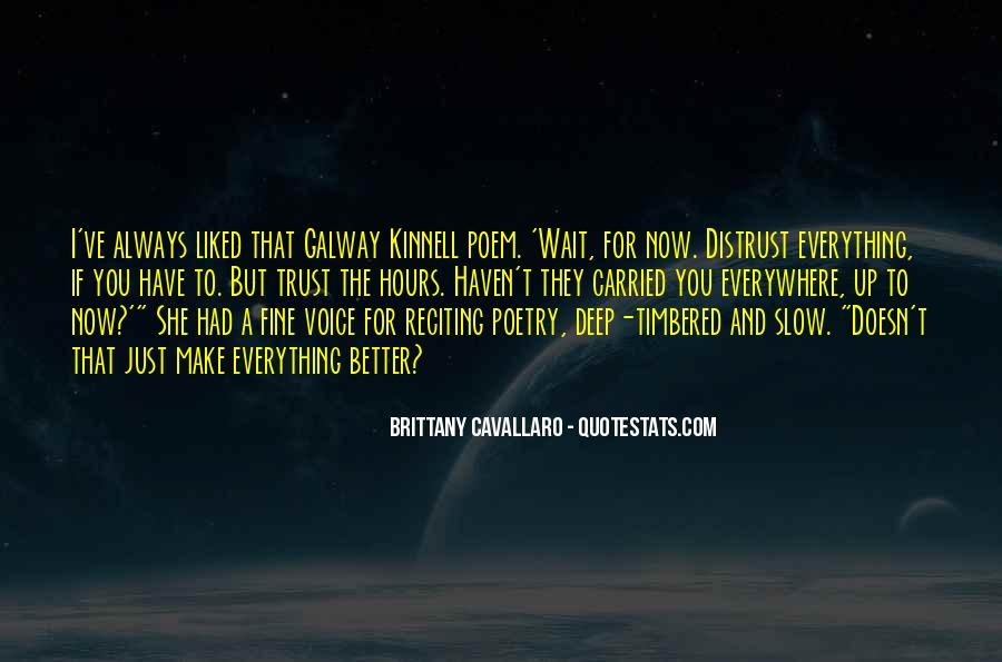Galway Kinnell Quotes #308879