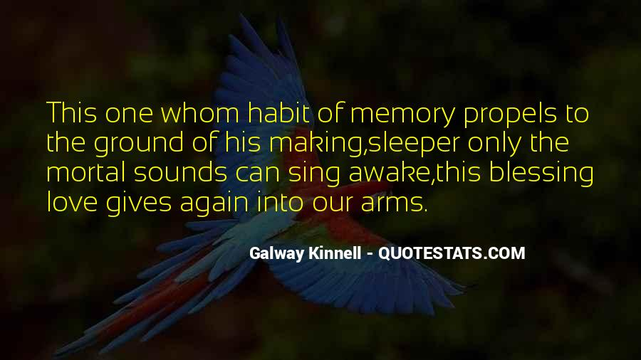 Galway Kinnell Quotes #494969