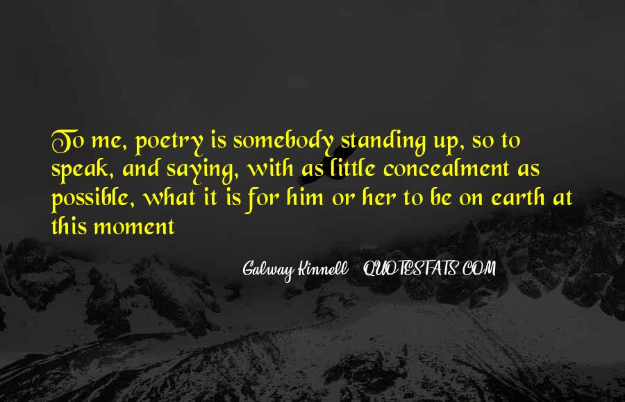 Galway Kinnell Quotes #591423