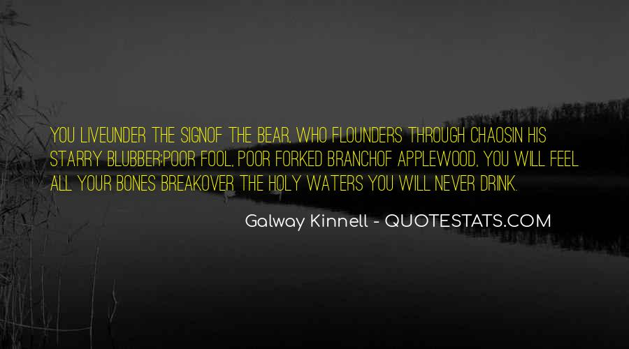 Galway Kinnell Quotes #646221