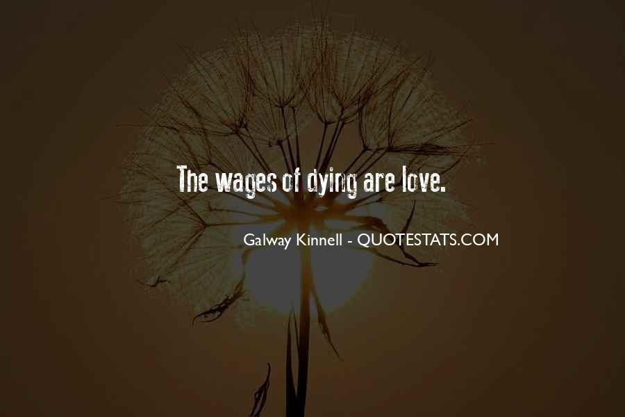 Galway Kinnell Quotes #835720