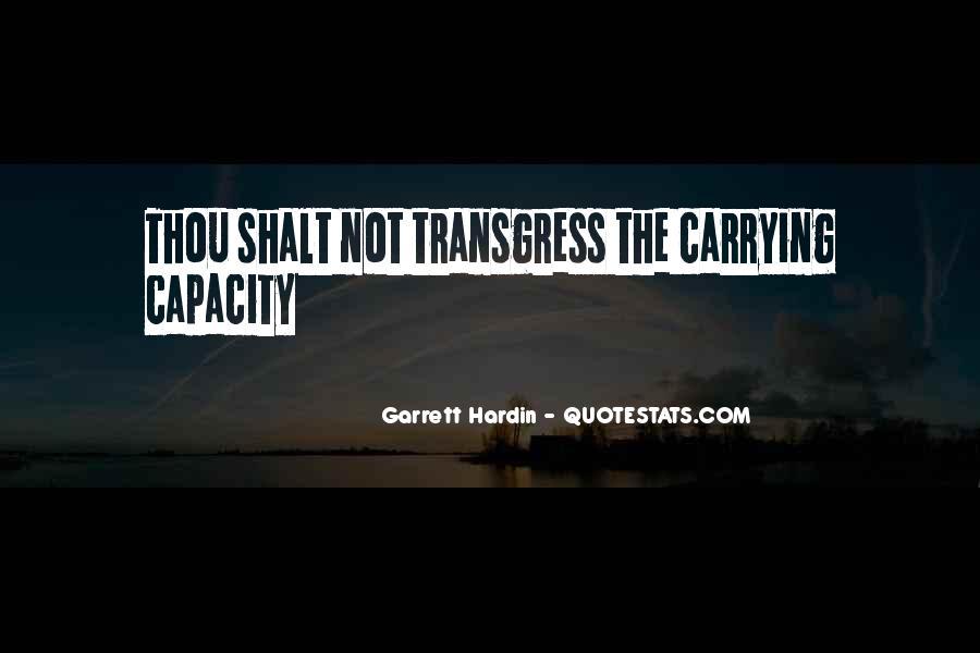 Garrett Hardin Quotes #1309984