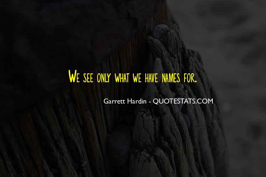 Garrett Hardin Quotes #322627