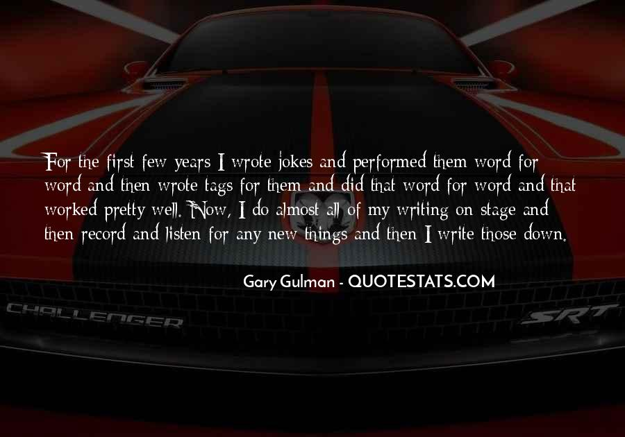 Gary Gulman Quotes #1332319