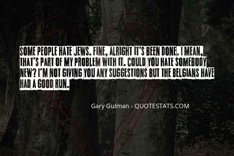 Gary Gulman Quotes #1429649