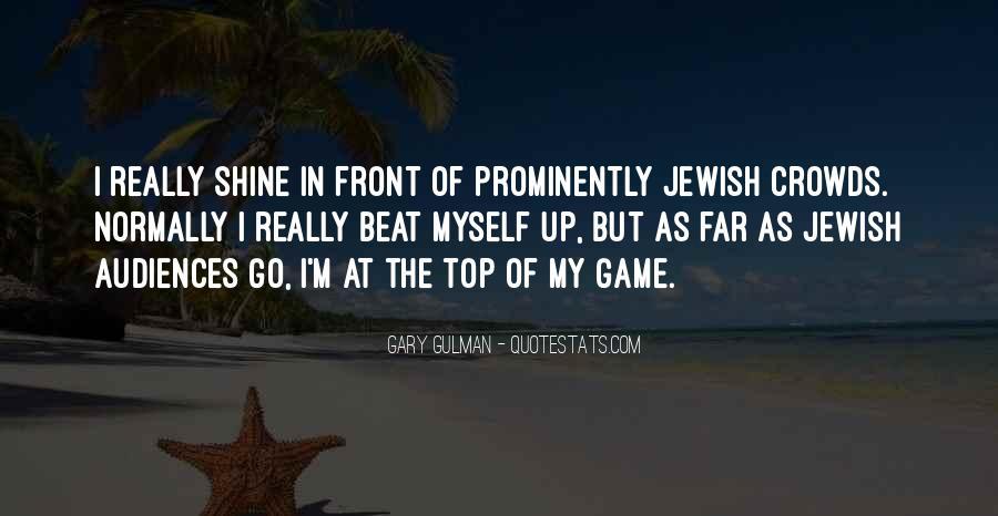 Gary Gulman Quotes #1534853