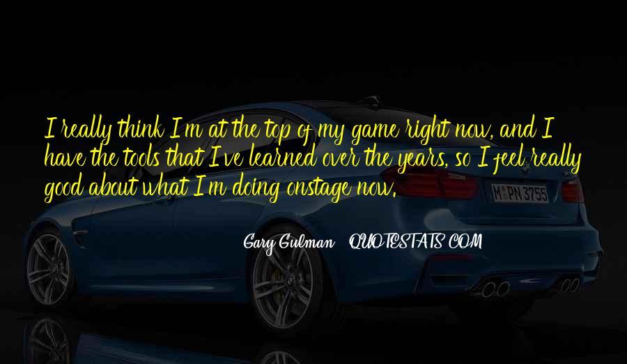 Gary Gulman Quotes #786298