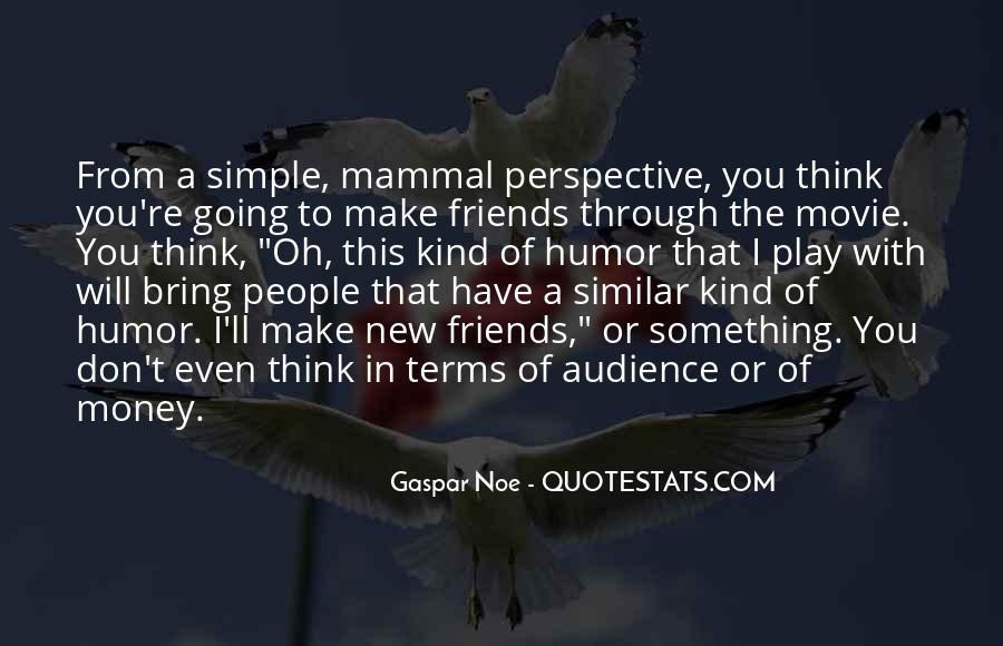 Gaspar Noe Quotes #533569