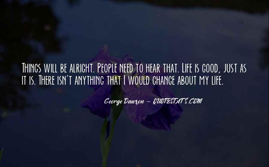 George Dawson Quotes #1273805