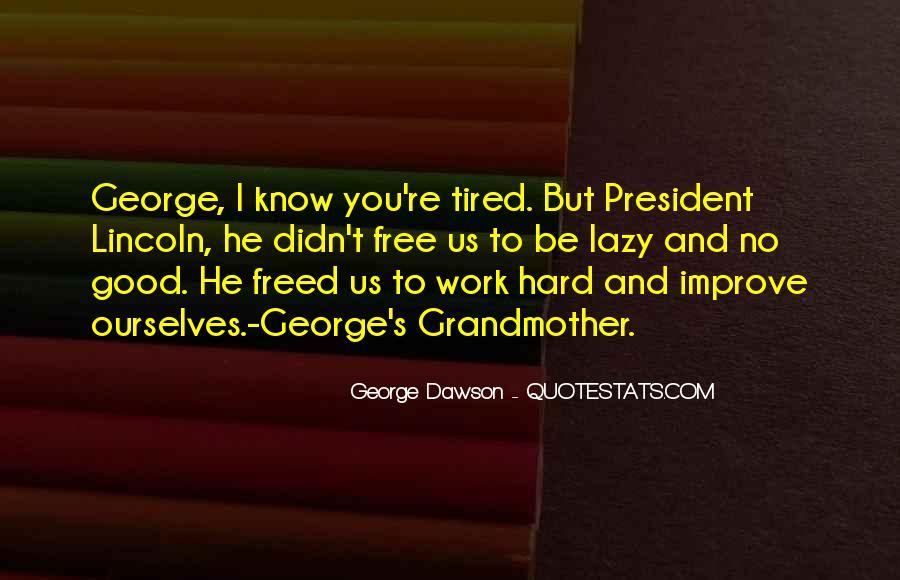 George Dawson Quotes #615048