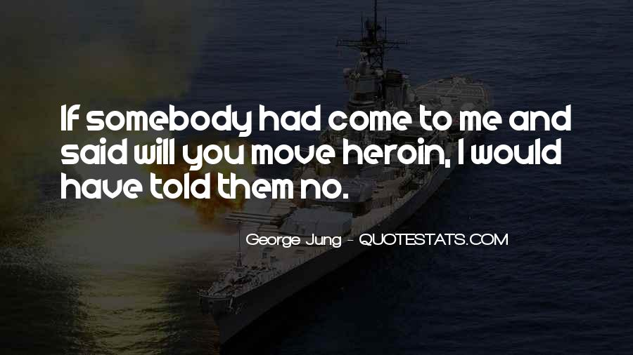 George Jung Quotes #1460721