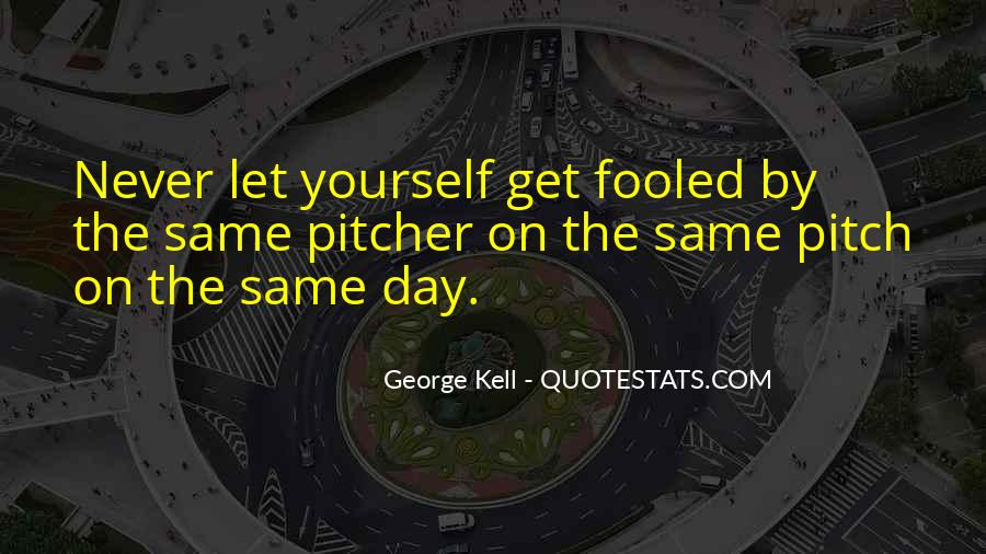 George Kell Quotes #178958